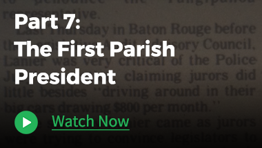 Part 7 – The First Parish President